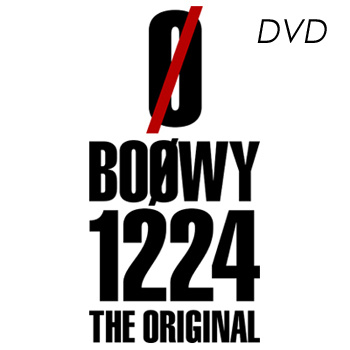 BOØWY1224 -THE ORIGINAL- DVD