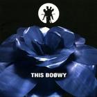 THIS BOØWY(紙ジャケ復刻盤)