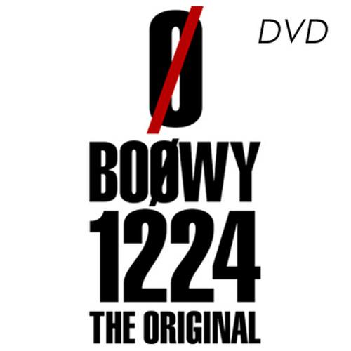 BOØWY1224 -THE ORIGINAL- DVD
