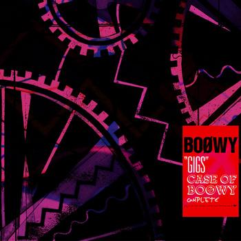 """GIGS"" CASE OF BOØWY COMPLETE - 2枚組"